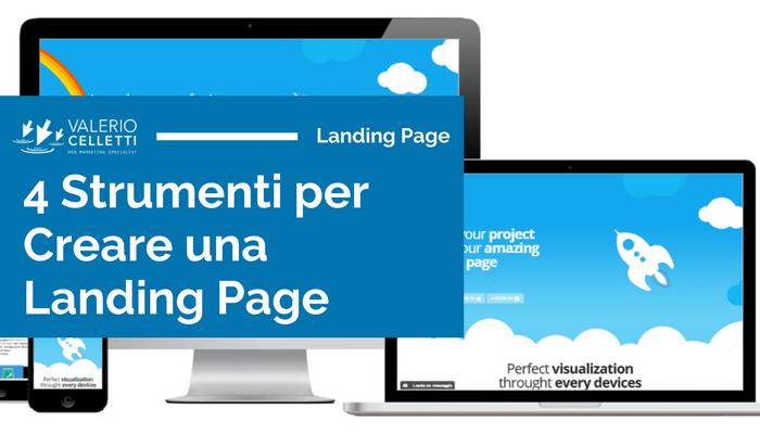4 strumenti per creare una Landing Page