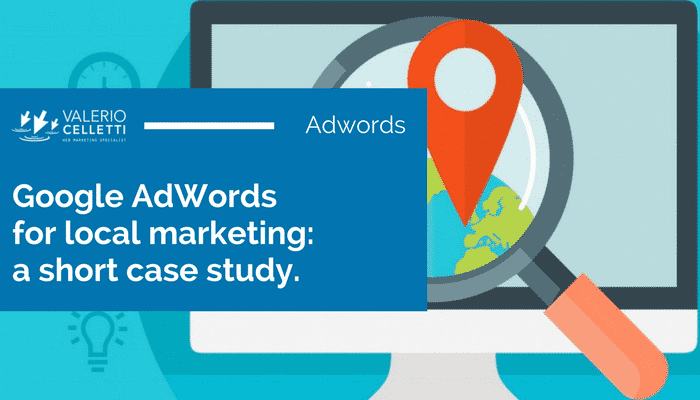 AdWords for the Local Market - A Short Case Study